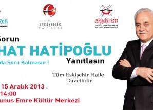 Nihat Hatipoğlu Türk Dünyası Kültür Başkentine Geliyor