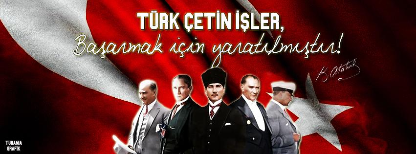 türk çetin işler başarmak için