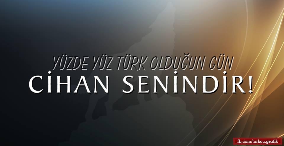 yüzde yüz türk olduğun gün