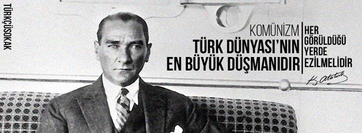 kominizm türk dünyasının en büyük düşmanıdır